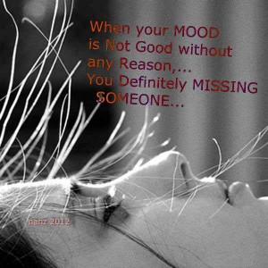 Life Love Quotes When Your Mood Is Not Good