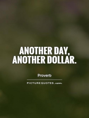 Money Quotes Work Quotes Job Quotes Proverb Quotes