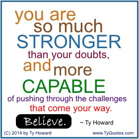 Ty Howard on Believing, Quotes on Overcoming Adversity, Quotes for ...
