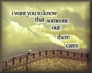 Someone cares about you