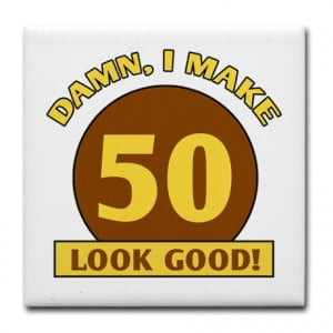 50th Birthday Gag Gift Tile Coaster