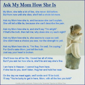 Ask My Mom How She Is: Grieving Mothers Quotes, Loss Of Child, Mothers ...