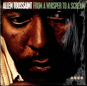 Allen Toussaint From A Whisper To A Scream UK LP RECORD KENT036