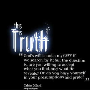 Quotes Picture: god's will is not a mystery if we search for it; but ...