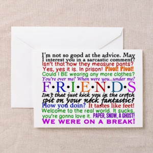 Chandler Gifts > Friends TV Quotes Greeting Card
