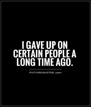 Give Up Quotes I Give Up Quotes