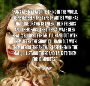 Funny Weed Sayings Quote-taylor-swift-fans-are-my-favorite-thing-in ...
