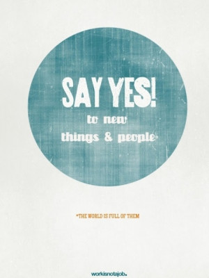 say yes | www.achievegoalsinlife.com