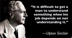 ... when his job depends on not understanding it.