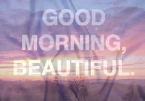 Good Morning Beauties !