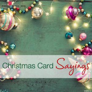 Warm, personal Christmas card sayings
