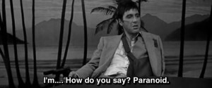 ... how do you say paranoid scarface 1983 25 notes # scarface # al
