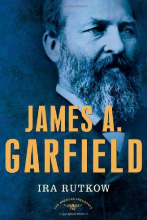 James Garfield – select quotes