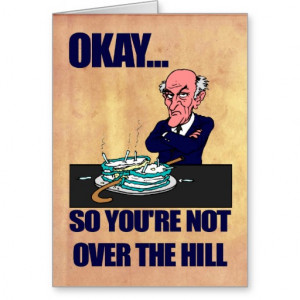 Funny Old Man Over the Hill Happy Birthday Greeting Cards