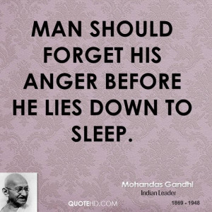 Man Should Forget His Anger Before He Lies Down To Sleep