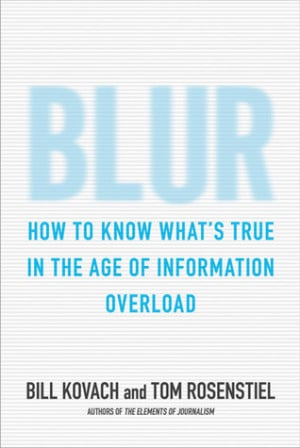 """Start by marking """"Blur: How to Know What's True in the Age of ..."""