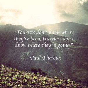 paul theroux quotes - Google Search
