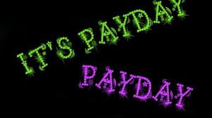 Payday Friday