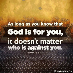 God is for you!!
