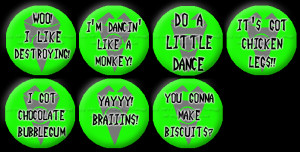 More Gir Quote Buttons by Fangirls-Trilogy