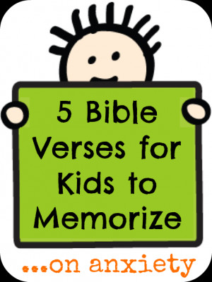 Bible Verses for Kids to Memorize on anxiety