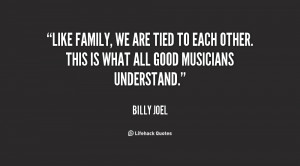 quote-Billy-Joel-like-family-we-are-tied-to-each-132121_2.png