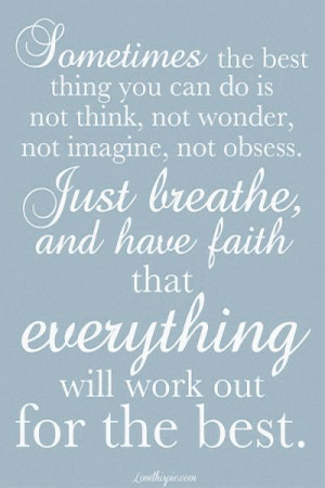 just breathe quote♦••