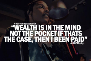 ASAP Rocky Quotes http://rolledgoods.tumblr.com/post/32034043744