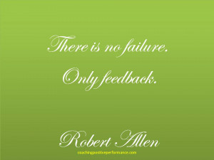 Supportive-feedback-no-failure-robert-allen-quote.jpg