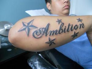 Ambition Tattoo Quotes...