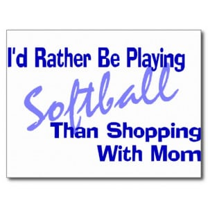 Rather Be Playing Softball Post Cards