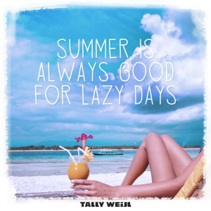 Summer Lazy Days Quote