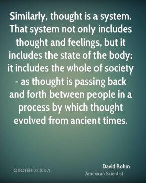 More David Bohm Quotes