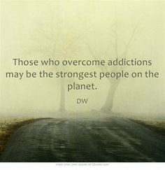 Overcoming Addiction Quotes