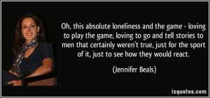 game - loving to play the game, loving to go and tell stories to men ...