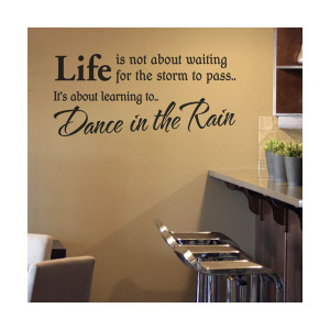 ... Wall Art > Living / Dining Room > Dance in the Rain Vinyl Wall Quote