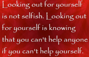Looking out for yourself~