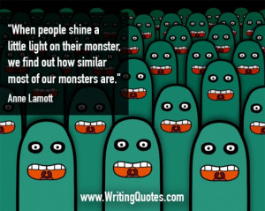Home » Quotes About Writing » Anne Lamott Quotes - Similar Monster ...