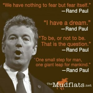 Famous Historical Rand Paul quotes