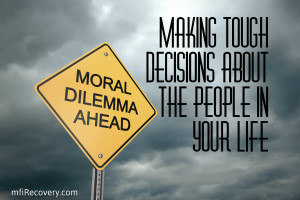 Life Decisions Making tough decisions about