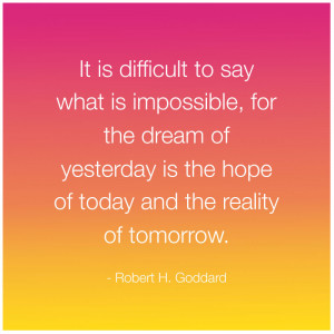 Robert H. Goddard Quotes Robert h. goddard