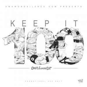 onehunnidt keep it 100 keeping it 100 quotes