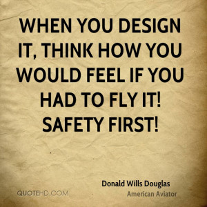 Donald Wills Douglas Design Quotes