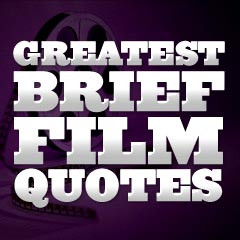 Top 100 Greatest Film Quotes :
