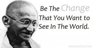 gandhi-be the change-quotes