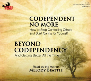 Codependent No More and Beyond Codependency / Melody Beattie