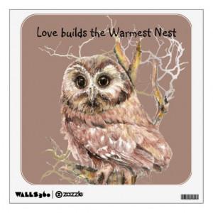 Love Builds Warmest Nest Quote & Owl Bird Room Sticker