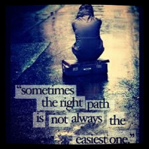 """The right path"""" Quote"""