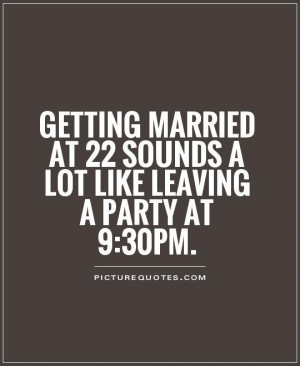 Funny Quotes About Getting Married