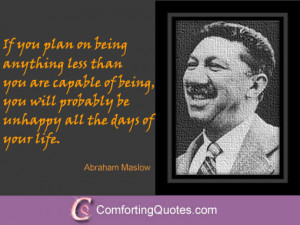 Abraham Maslow Quotes on Reaching Your Limit